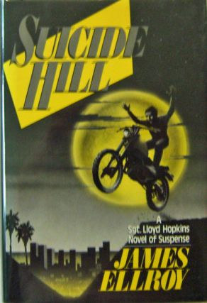 Suicide Hill. James Mystery - Ellroy