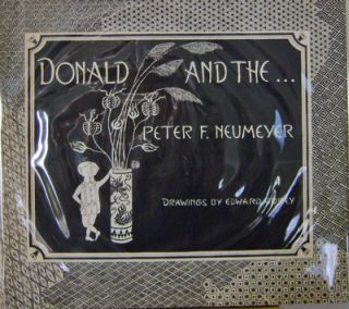 Donald and the. Edward - Neumeyer Gorey, Peter F