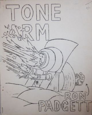 Tone Arm. Ron Padgett