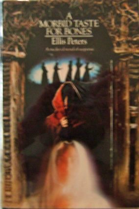 A Morbid Taste For Bones. Ellis Mystery - Peters