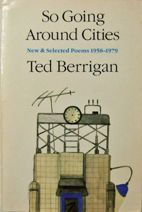 So Going Around Cities. Ted Berrigan