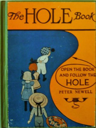 The Hole Book. Peter Children's Book - Newell