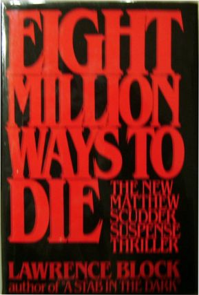 Eight Million Ways To Die. Lawrence Mystery - Block