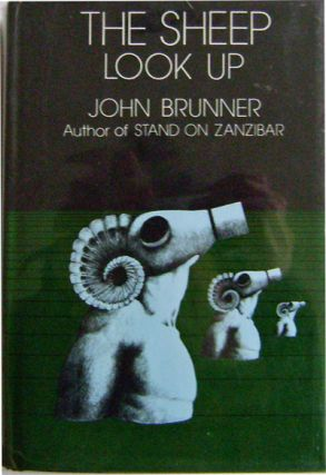 The Sheep Look Up. John Science Fiction - Brunner