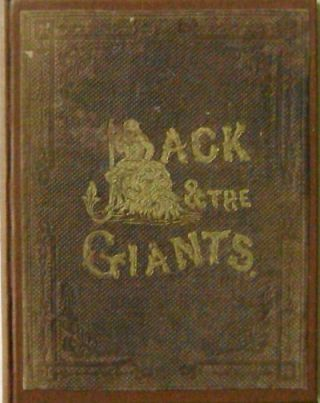 The Story of Jack and the Giants. Henry B. Ashmead