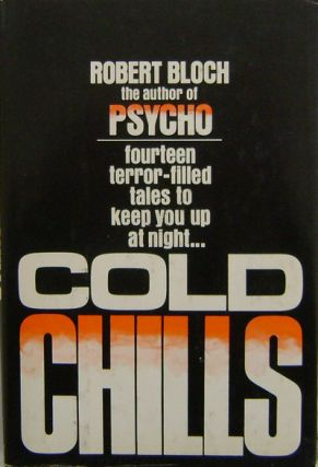 Cold Chills. Robert Mystery - Bloch