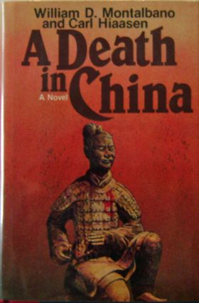 A Death In China. William D. And Hiaasen Mystery - Montalbano, Carl