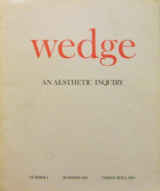 Wedge #1 An Aesthetic Inquiry (Art Journal