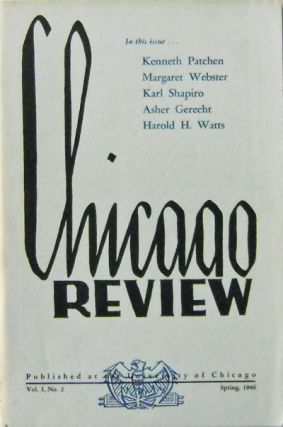 The Chicago Review Volume 1 Number 2. Kenneth Patchen, Erling, Eng, Maud Phelps, Hutchins, Harold...