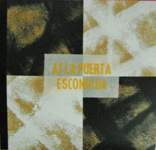 At La Puerta Escondida. Lawrence Artist Book - Ferlinghetti, Bertrand Bracaval.
