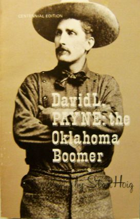 David L. Payne: The Oklahoma Boomer. Stan Hoig