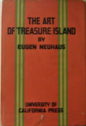 The Art of Treasure Island; First-hand Impressions of the Architecture, Sculpture, Landscape...