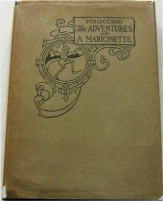Pinocchio: The Adventures of A Marionette. C. Children's - Collodi, Charles Copeland