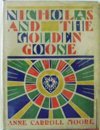 Nicholas and the Golden Goose (Inscribed). Anne Carroll Children's - Moore.