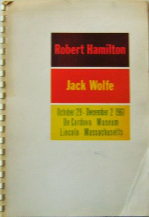 Robert Hamilton and Jack Wolfe; Recent Paintings