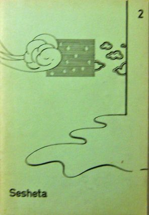 Sesheta #2 Spring 1972 Issue. Joe Brainard, James, Schuyler, Victor, Bockris, Glen, Baxter,...