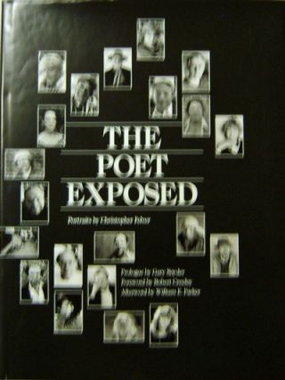 The Poet Exposed (Signed); Portraits by Christopher Felver. Christopher Beats - Felver