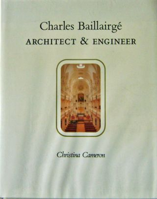 Charles Baillairge Architect & Engineer. Christina Architecture - Cameron
