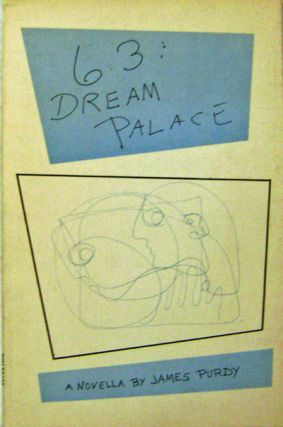 63: Dream Palace (Signed Copy). James Purdy