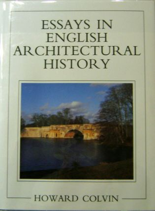 Essays In English Architectural History. Howard Architecture - Colvin