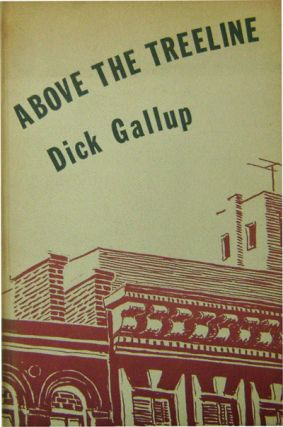 Above The Treeline (Inscribed). Dick Gallup
