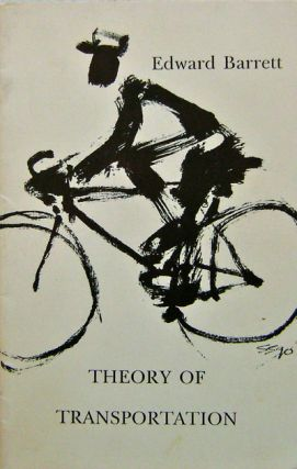 Theory of Transportation (Inscribed). Edward Barrett