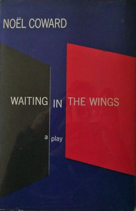 Waiting In The Wings (Inscribed