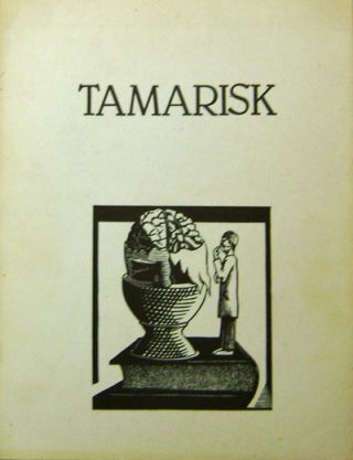 Tamarisk Volume III Number 2. Cid Corman, Dennis, Barone, Jackson, Mac Low