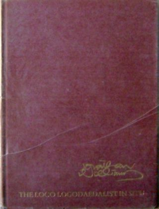 The Loco Logodaedalist In Situ (Signed Limited Edition); Selected Poems 1968-70