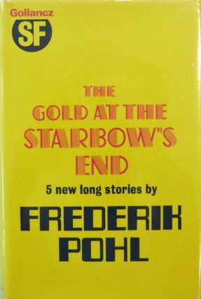The Gold At The Starbow's End (Inscribed). Frederik Pohl