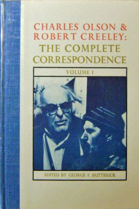 The Complete Correspondence Volume 1 (Signed). Charles Olson, Robert Creeley
