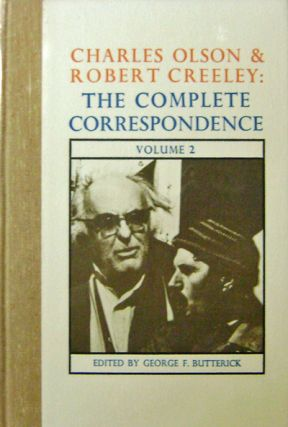 The Complete Correspondence Volume 2 (Signed). Charles Olson, Robert Creeley