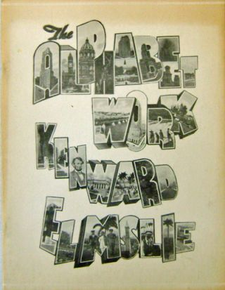 The Alphabet Work (Signed ). Kenward Elmslie