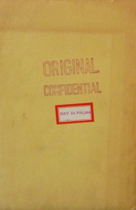 Original Confidential. Ray Di Palma