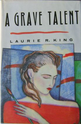 A Grave Talent (Inscribed, Edgar Award Winner). Laurie R. Mystery - King