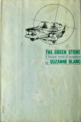 The Green Stone (Edgar Award Winner). Suzanne Mystery - Blanc