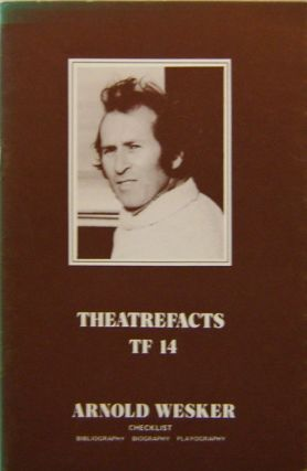 Theatrefacts TF 14 (Signed). Arnold Bibliography - Wesker
