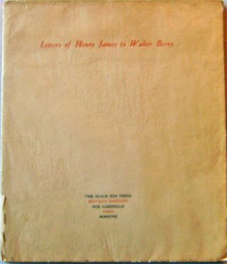 Letters of Henry James to Walter Berry. Henry Black Sun Press - James