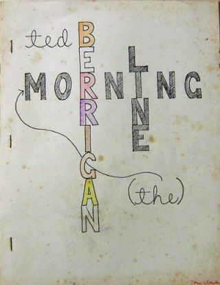The Morning Line (Signed by Tom Clark). Ted Berrigan, Tom Clark