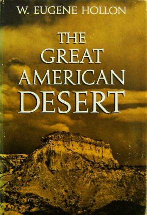 The Great American Desert (Inscribed). W. Eugene Western Americana - Hollon.