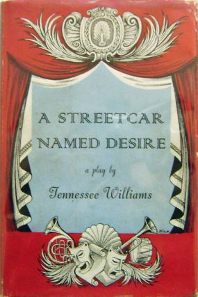 A Streetcar Named Desire (Signed). Tennessee Drama - Williams