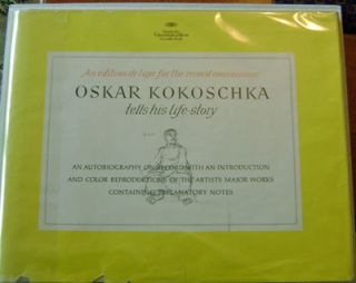 Oskar Kokoschka Tells His Life-Story (Inscribed); An Autobiography On Record With An Introduction...