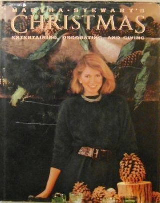 Martha Stewart's Christmas; Entertaining, Decorating, and Giving. Christmas - Stewart Cookery,...