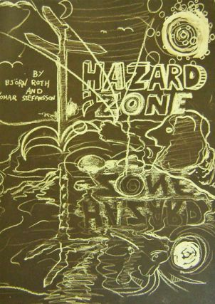 Hazard Zone (Signed Limited Edition). Bjorn Roth, Omar Stefansson