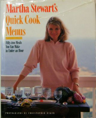 Martha Stewart's Quick Cook Menus (Inscribed). Cookery - Martha Stewart