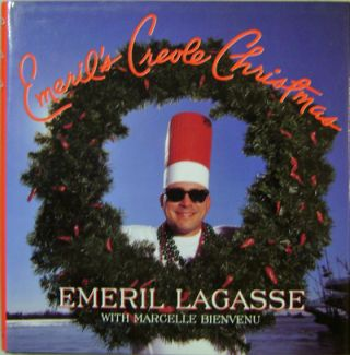 Emeril's Creole Christmas (Inscribed). Cookery - Emeril Lagasse, Margelle Bienvenu