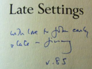 Late Settings; Poems (Inscribed)