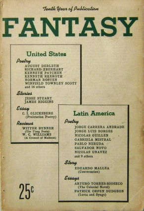 Fantasy A Literary Quarterly Tenth Year Number 26. August Derleth, Pablo, Neruda, Jorge Luis,...
