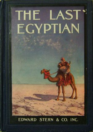 The Last Egyptian; A Romance of the Nile