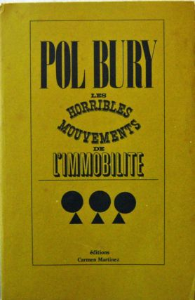 Les Horribles Mouvements De L'Immobilite (Inscribed). Pol Surrealism - Bury
